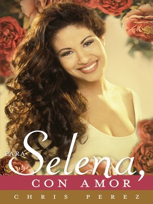 cover image of Para Selena, con Amor