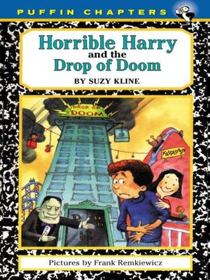 cover image of Horrible Harry and the Drop of Doom