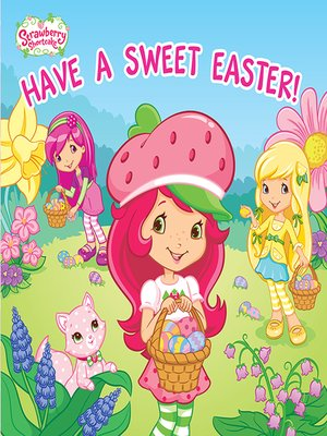 cover image of Have a Sweet Easter!