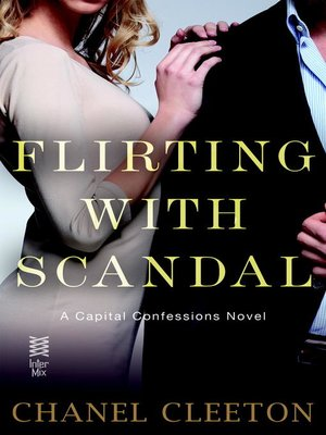 cover image of Flirting with Scandal