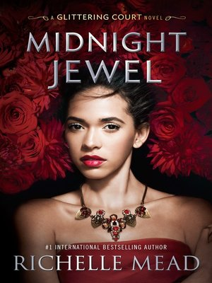 Richelle mead overdrive rakuten overdrive ebooks audiobooks cover image of midnight jewel fandeluxe Choice Image