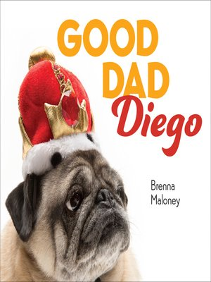 cover image of Good Dad Diego