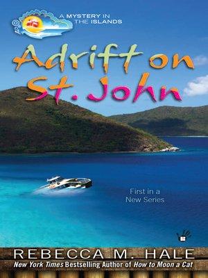 cover image of Adrift on St. John