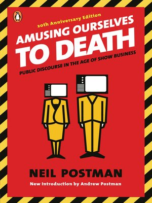 cover image of Amusing Ourselves to Death