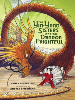 cover image of The Yin-Yang Sisters and the Dragon Frightful