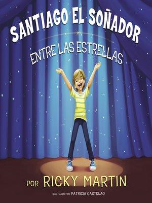 cover image of Santiago el soñador entre las estrellas