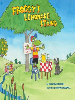 cover image of Froggy's Lemonade Stand