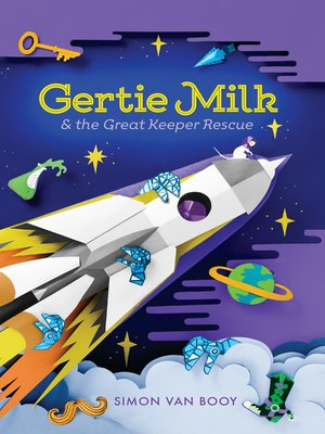 cover image of Gertie Milk and the Great Keeper Rescue