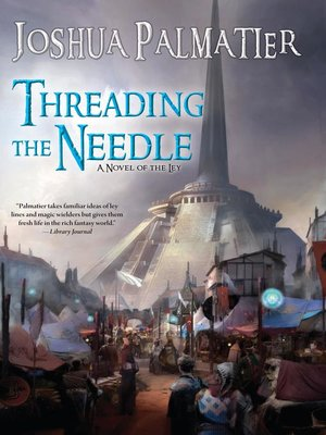 cover image of Threading the Needle