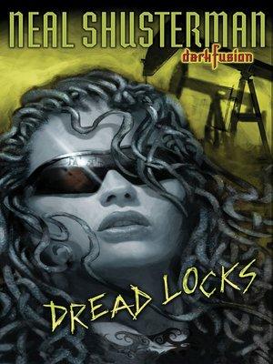 cover image of Dread Locks