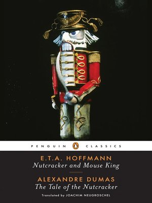 cover image of Nutcracker and Mouse King and The Tale of the Nutcracker