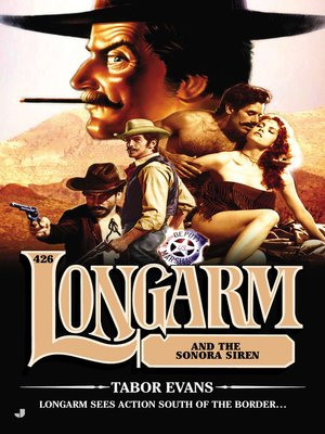 cover image of Longarm #426--Longarm and the Sonora Siren