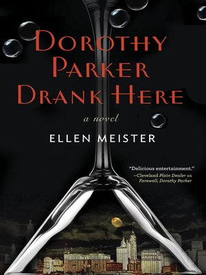cover image of Dorothy Parker Drank Here
