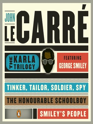 cover image of The Karla Trilogy Digital Collection Featuring George Smiley