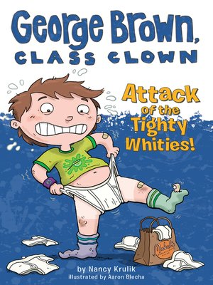 cover image of Attack of the Tighty Whities!