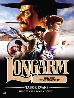 cover image of Longarm and the Dime Novelist