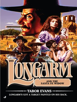 cover image of Longarm and the Santa Fe Widow