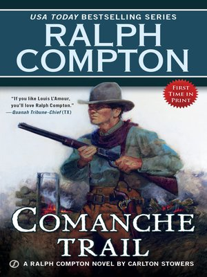 cover image of Ralph Compton Comanche Trail