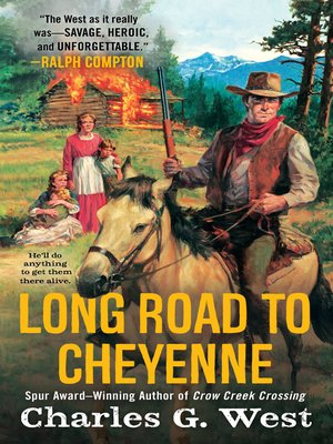 cover image of Long Road to Cheyenne