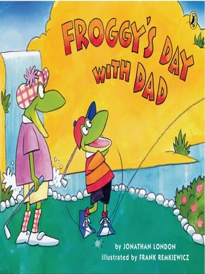 cover image of Froggy's Day With Dad
