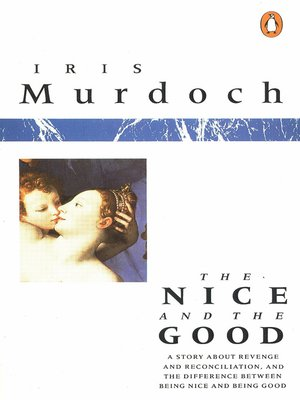 cover image of The Nice and the Good