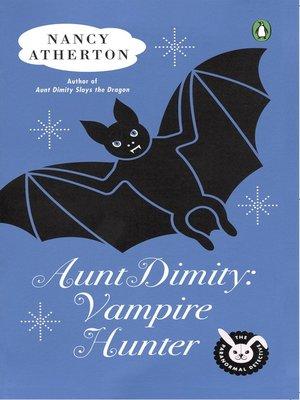 cover image of Aunt Dimity: Vampire Hunter