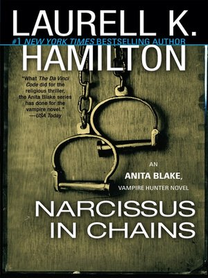 Narcissus in chains by laurell k hamilton overdrive rakuten cover image fandeluxe Choice Image