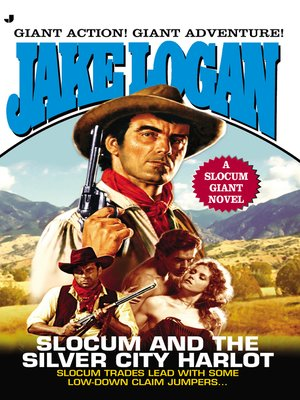 cover image of Slocum and the Silver City Harlot