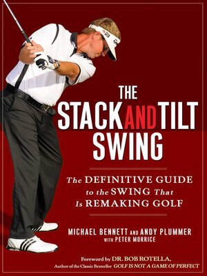 cover image of The Stack and Tilt Swing