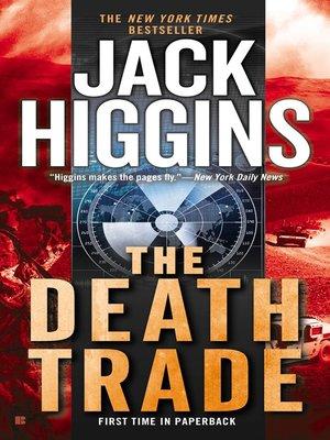 Jack higgins overdrive rakuten overdrive ebooks audiobooks the death trade fandeluxe Document