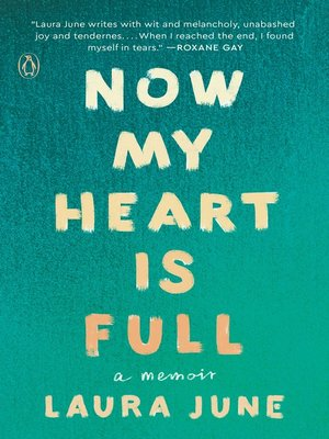 cover image of Now My Heart Is Full