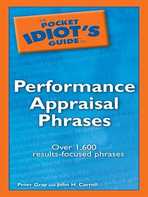 cover image of The Pocket Idiot's Guide to Performance Appraisal Phrases