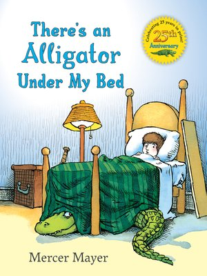 cover image of There's an Alligator under My Bed