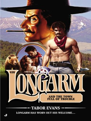 cover image of Longarm and the Town Full of Trouble