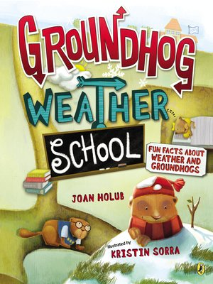 cover image of Groundhog Weather School