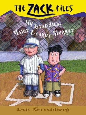 cover image of My Grandma, Major League Slugger