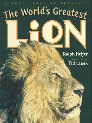 cover image of The World's Greatest Lion