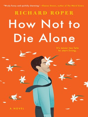 cover image of How Not to Die Alone