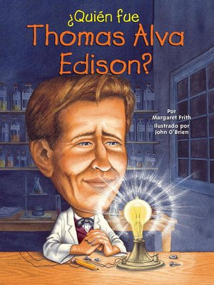 cover image of ¿Quien fue Thomas Alva Edison?