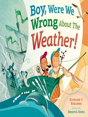 cover image of Boy, Were We Wrong About the Weather!