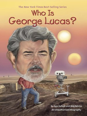 cover image of Who Is George Lucas?