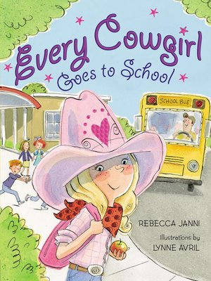 cover image of Every Cowgirl Goes to School