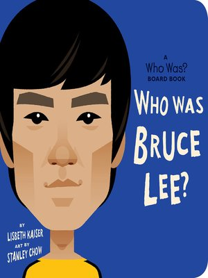 cover image of Who Was Bruce Lee?--A Who Was? Board Book