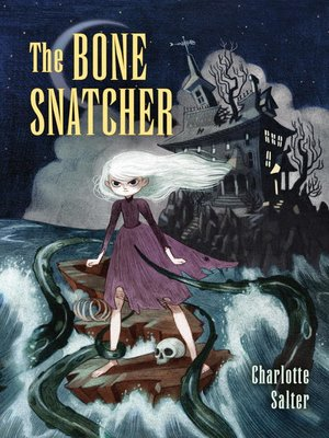 cover image of The Bone Snatcher