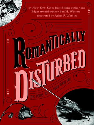 cover image of Romantically Disturbed--Love Poems to Rip Your Heart Out