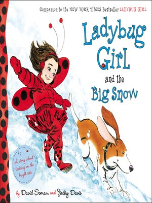 cover image of Ladybug Girl and the Big Snow