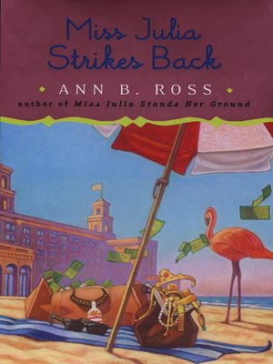 cover image of Miss Julia Strikes Back