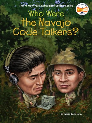 cover image of Who Were the Navajo Code Talkers?