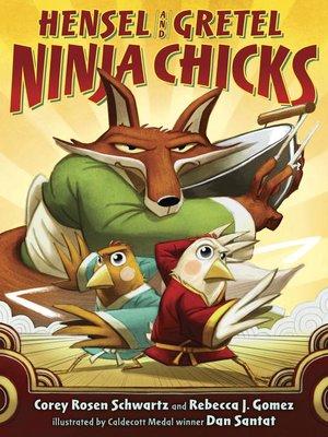 cover image of Hensel and Gretel--Ninja Chicks