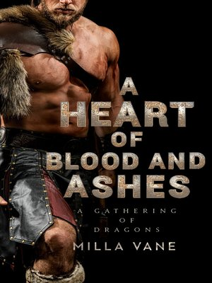 cover image of A Heart of Blood and Ashes